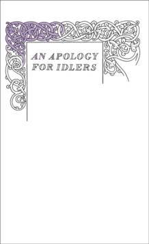 An Apology for Idlers, Paperback / softback Book