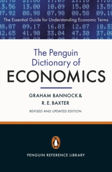The Penguin Dictionary of Economics : Eighth Edition, Paperback Book