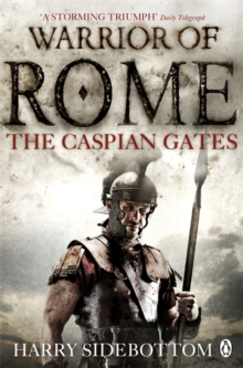 Warrior of Rome IV: The Caspian Gates, Paperback Book