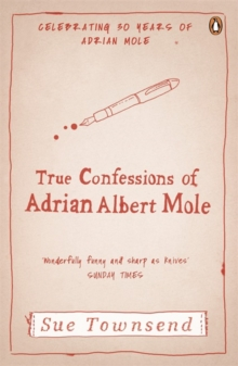 The True Confessions of Adrian Albert Mole, Paperback Book