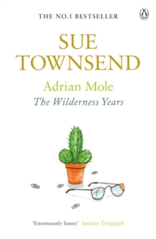 Adrian Mole: The Wilderness Years, Paperback Book