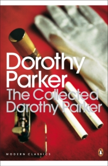 The Collected Dorothy Parker, Paperback / softback Book