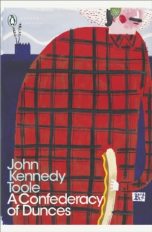 A Confederacy of Dunces, Paperback Book
