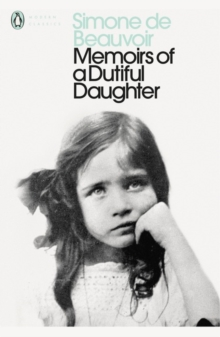 Memoirs of a Dutiful Daughter, Paperback Book
