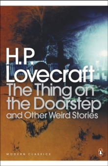 The Thing on the Doorstep and Other Weird Stories, Paperback Book