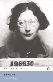 Simone Weil: An Anthology, Paperback Book