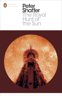 The Royal Hunt of the Sun, Paperback Book