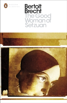 The Good Woman of Setzuan, Paperback Book