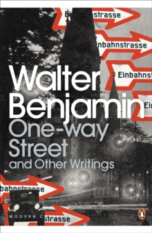 One-Way Street and Other Writings, Paperback Book
