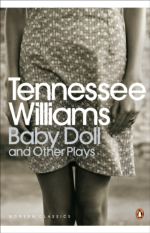 Baby Doll and Other Plays, Paperback Book