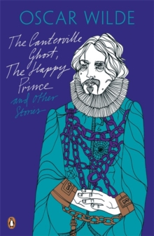 The Canterville Ghost, The Happy Prince and Other Stories, Paperback Book