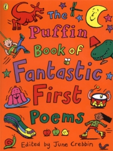 The Puffin Book of Fantastic First Poems, Paperback Book