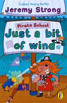 Pirate School: Just a Bit of Wind, Paperback Book