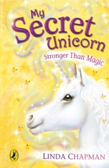 My Secret Unicorn: Stronger Than Magic, Paperback Book