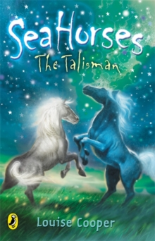 Sea Horses: The Talisman, Paperback Book