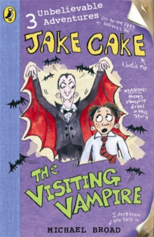 Jake Cake: The Visiting Vampire, Paperback Book