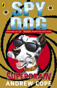 Spy Dog: Superbrain, Paperback Book