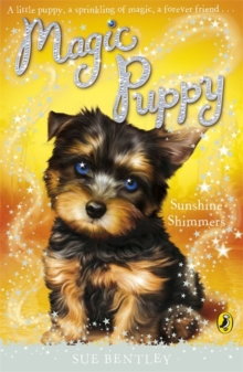 Magic Puppy: Sunshine Shimmers, Paperback Book