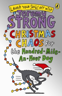 Christmas Chaos for the Hundred-mile-an-hour Dog, Paperback Book