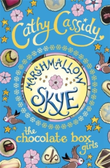 Chocolate Box Girls: Marshmallow Skye, Paperback Book
