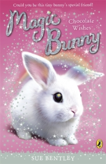 Magic Bunny: Chocolate Wishes, Paperback Book
