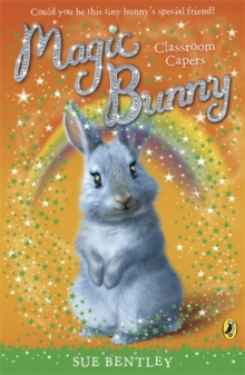 Magic Bunny: Classroom Capers, Paperback Book