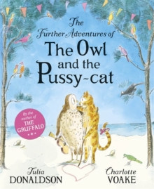 The Further Adventures of the Owl and the Pussycat, Hardback Book