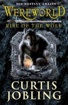 Wereworld: Rise of the Wolf (Book 1), Paperback Book