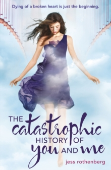 The Catastrophic History of You and Me, Paperback Book