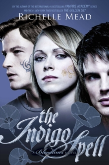 Bloodlines: The Indigo Spell (book 3), Paperback Book