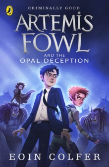 Artemis Fowl And The Opal Deception, Paperback Book