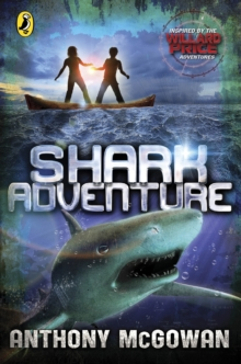 Willard Price: Shark Adventure, Paperback Book