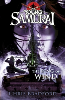 The Ring of Wind (Young Samurai, Book 7), Paperback Book