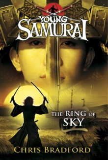 The Ring of Sky (Young Samurai, Book 8), Paperback Book