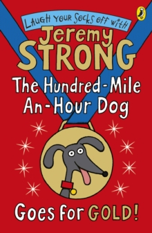The Hundred-Mile-an-Hour Dog Goes for Gold!, Paperback Book