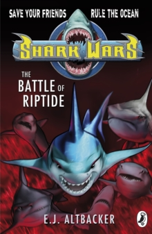 Shark Wars: the Battle of Riptide, Paperback Book