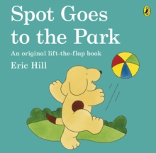 Spot Goes to the Park, Paperback Book