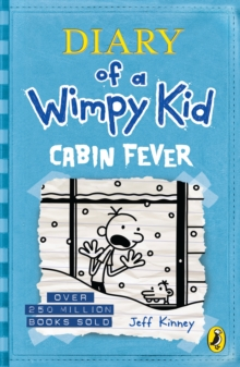 Cabin Fever (Diary of a Wimpy Kid book 6), Paperback Book