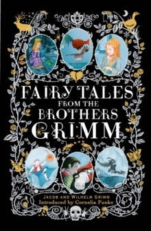 Fairy Tales from the Brothers Grimm, Hardback Book