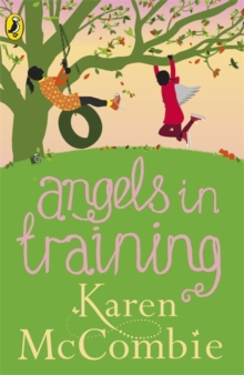 Angels in Training : (Angels Next Door Book 2), Paperback Book