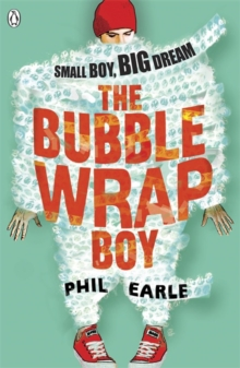 The Bubble Wrap Boy, Paperback / softback Book