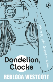 Dandelion Clocks, Paperback Book