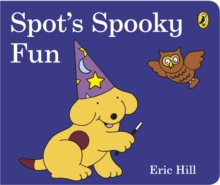 Spot's Spooky Fun, Board book Book