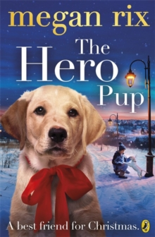 The Hero Pup, Paperback Book