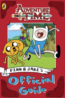 Adventure Time: Finn and Jake's Official Guide, Paperback Book