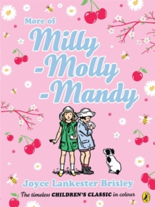More of Milly-Molly-Mandy (colour young readers edition), Paperback Book