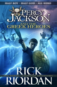 Percy Jackson and the Greek Heroes, Hardback Book