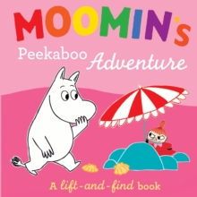 Moomin's Peekaboo Adventure : A Lift-and-Find Book, Board book Book