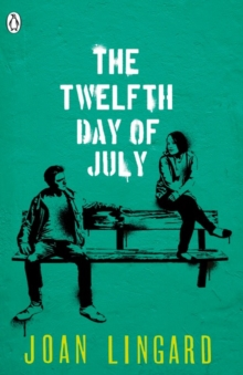 The Twelfth Day of July : A Kevin and Sadie Story, Paperback Book