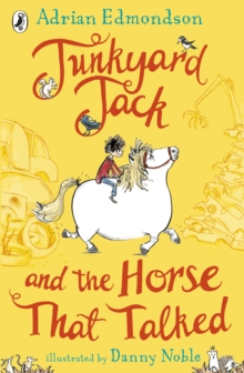 Junkyard Jack and the Horse That Talked, Paperback Book